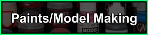 Paints/model making